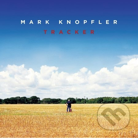 Mark Knopfler: Tracker - Mark Knopfler