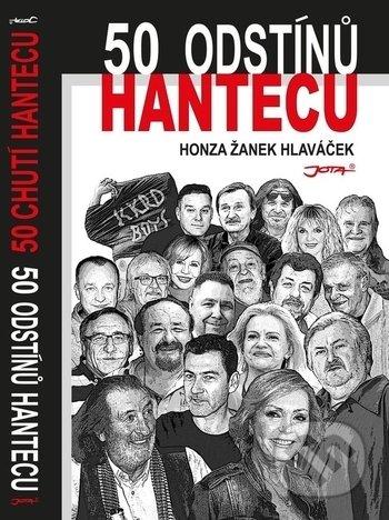 50 odstínů hantecu / 50 chutí hantecu - Honza Žanek Hlaváček