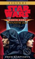 Star Wars: Darth Bane 3 - Dynastie zla