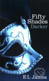 Fifty Shades: Darker - E L James