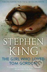 Girl Who Loved Tom Gordon - Stephen King