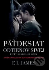 Fifty Shades of Grey: Päťdesiat odtieňov sivej - E L James