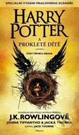 Harry Potter a proklete dite (J.K. Rowling, Jack Thorne, John Tiffany)