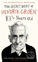 The Secret Diary of Hendrik Groen, 83 Years Old