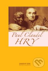 Hry - Paul Claudel